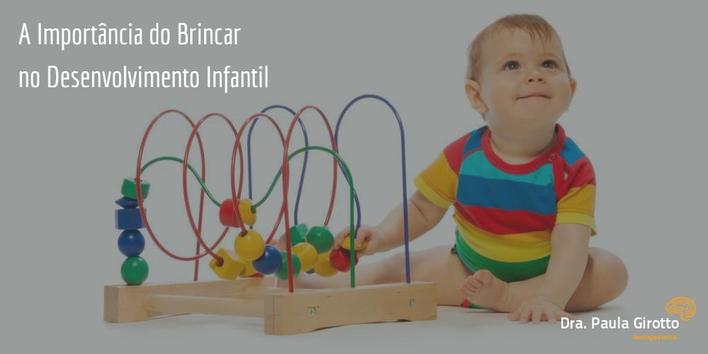 a-importancia-do-brincar-desenvolvimento-infantil