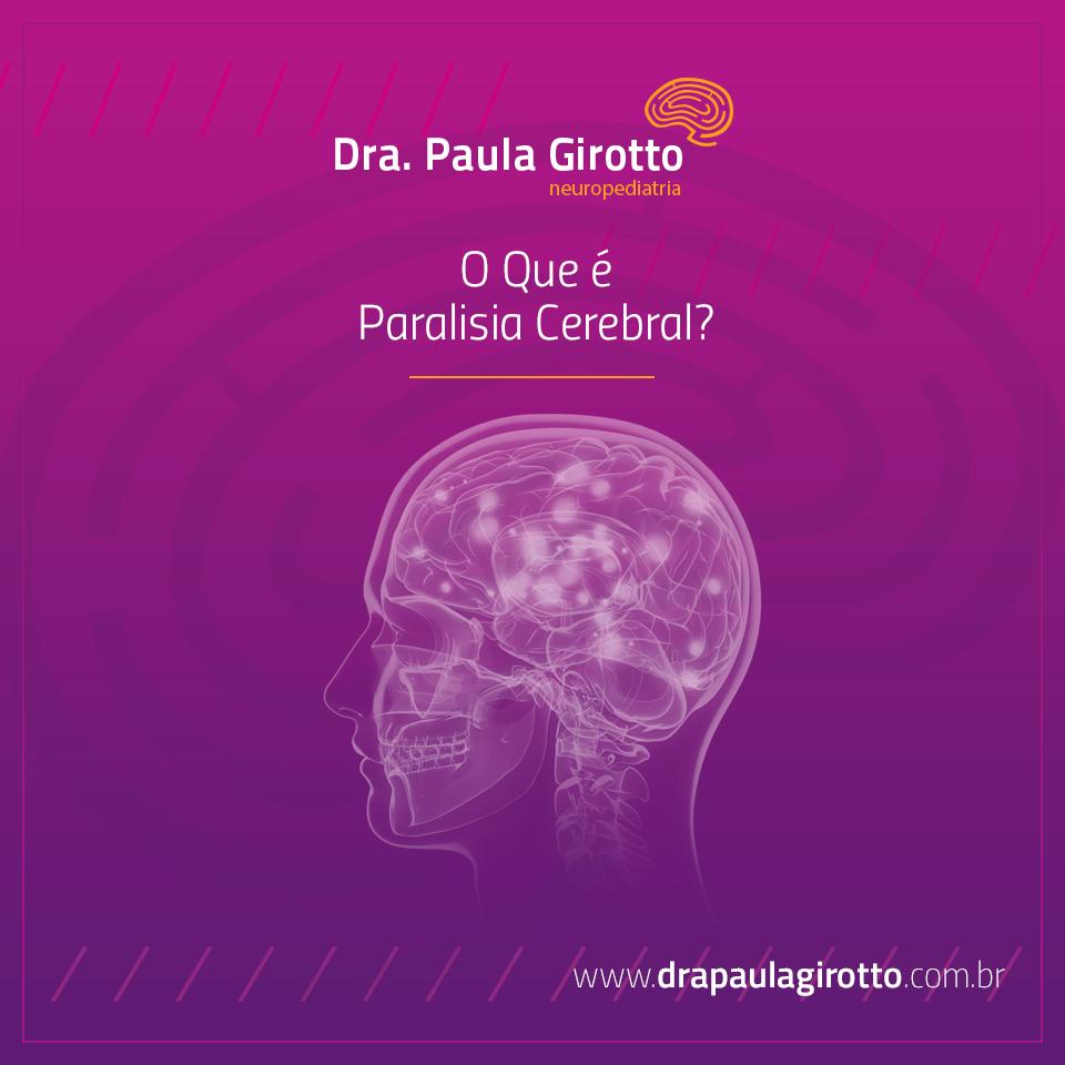 O Que é Paralisia Cerebral?