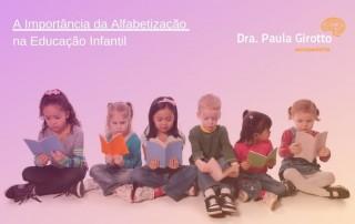 A Importância da Alfabetização na Educação Infantil