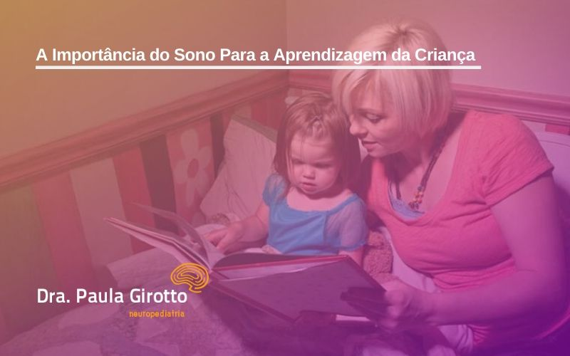 A Importância do Sono Para a Aprendizagem da Criança