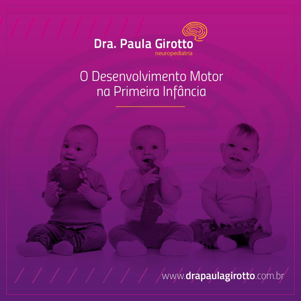 O Desenvolvimento Motor na Primeira Infância
