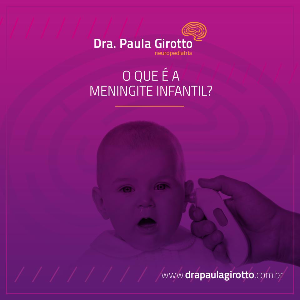 O Que é a Meningite Infantil?