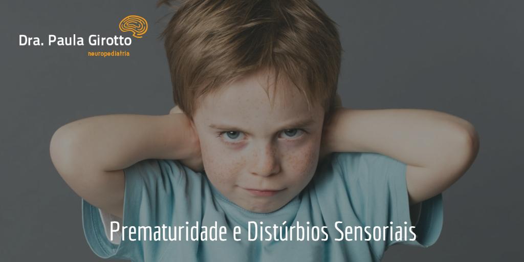 prematuridade-disturbios-sensoriais