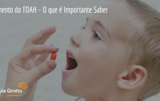 Tratamento do TDAH - O que é Importante Saber