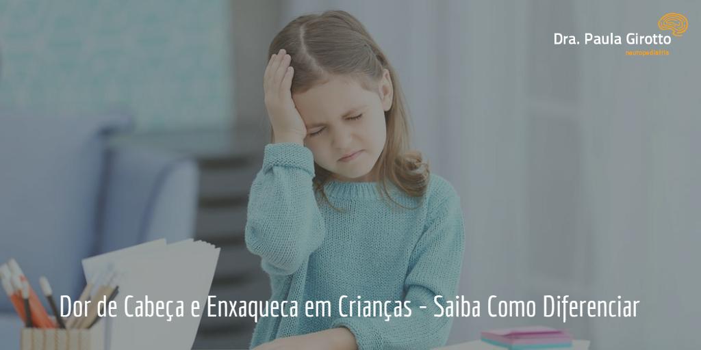 Dor de Cabeça e Enxaqueca na Criança – Saiba Como Diferenciar