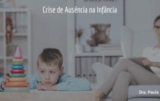 crise-de-ausencia-na-infancia-saiba-mais