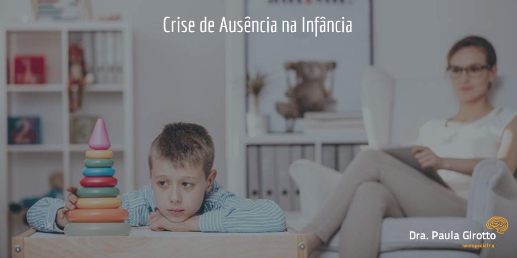 Crise de Ausência na Infância