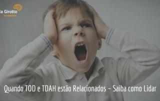 Tod e Tdah em Crianças