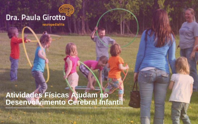 Atividades Físicas Ajudam no Desenvolvimento Cerebral Infantil