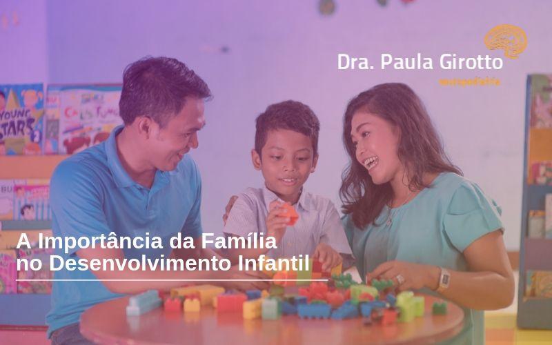 A Importância da Família no Desenvolvimento Infantil