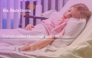Complicações Neurológicas do Sarampo