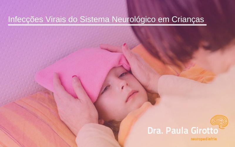 Infecções Virais do Sistema Neurológico em Crianças