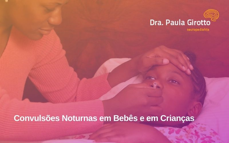 Convulsões Noturnas em Bebês e em Crianças