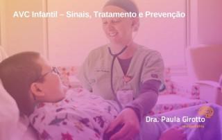 AVC Infantil – Sinais, Tratamento e Prevenção