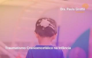 Traumatismo Cranioencefálico na Infância